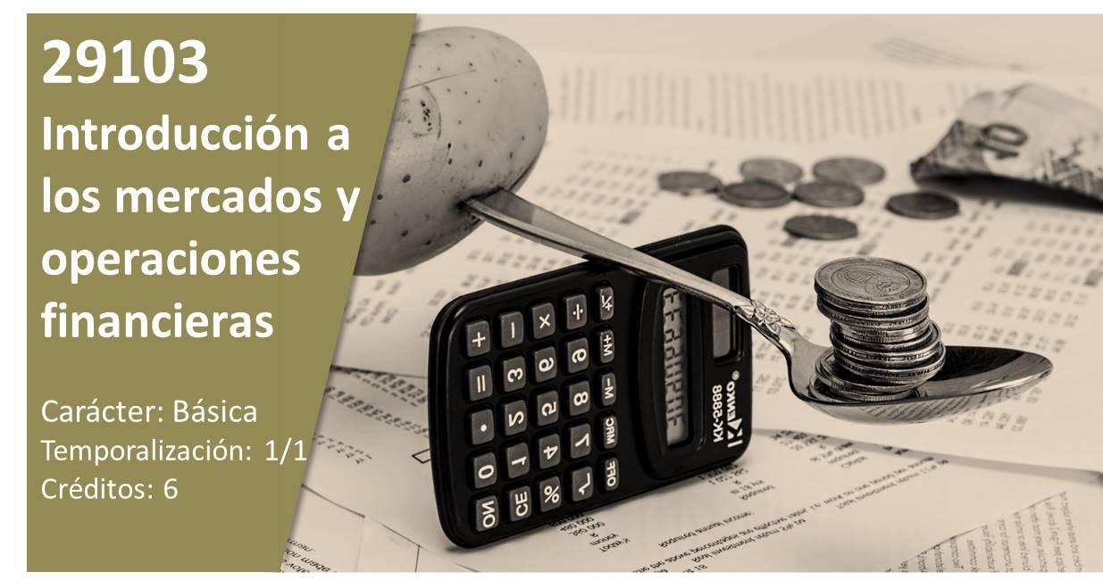 Course Image 29103.Introducción a los mercados y operaciones financieras